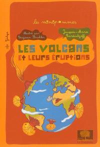 Les volcans et leurs éruptions
