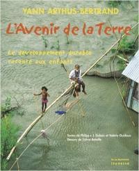 L'avenir de la Terre : le développement durable raconté aux enfants