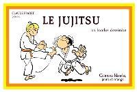 Le jujitsu en bandes dessinées. Volume 1, Ceintures blanche, jaune et orange