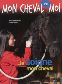 Je soigne mon cheval