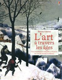 L'art à travers les âges : une introduction complète à l'histoire de l'art du monde occidental