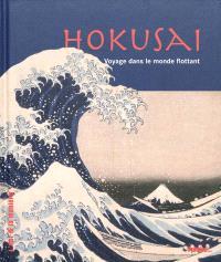 Hokusai : voyage dans le monde flottant