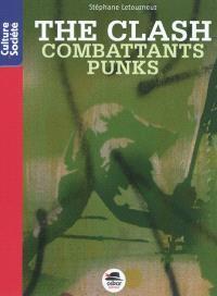 The Clash : combattants punks