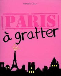Paris à gratter