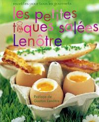 Les petites toques salées Lenôtre : recettes pour tous les gourmets
