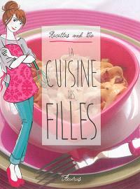 La cuisine des filles, Recettes and co