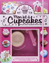 Mon kit à cupcakes : plus de 50 recettes et des conseils de décoration