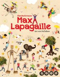 Max Lapagaille : cherche & trouve