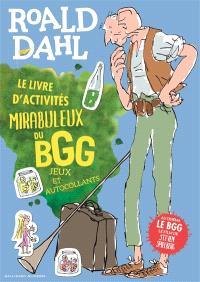 Le livre d'activités mirabuleux du BBG : jeux et autocollants