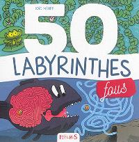 50 labyrinthes fous
