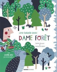 Une balade avec dame Forêt : un livre-jeu promenade !