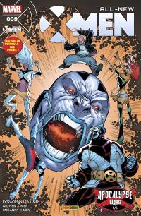 All-New X-Men. n° 5, Extraordinary X-Men : les guerres d'Apocalypse : monde Oméga. Uncanny X-Men : la survie du plus fort; Uncanny X-Men : les guerres d'Apocalypse : l'éveil. All-New X-Men : égratinures; All-New X-Men : à la recherche du cyclope; All-New X-Men : baguette magique