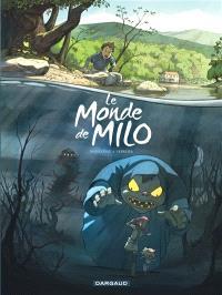 Le monde de Milo. Volume 1