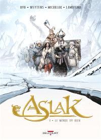 Aslak. Volume 4, Le monde du rien