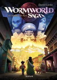 Wormworld saga. Volume 3, Le Sommet des rois