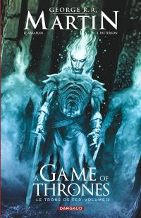 A game of thrones : le trône de fer. Volume 3