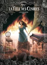 La fille des cendres. Volume 1, Enfants des abysses