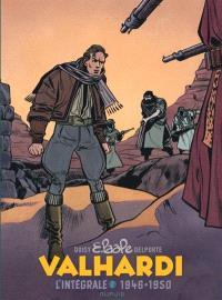 Valhardi : l'intégrale. Volume 2, 1946-1950
