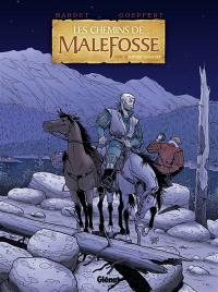 Les chemins de Malefosse. Volume 22, Fortune vagabonde