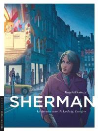 Sherman. Volume 7, Le dernier acte de Ludwig, Londres