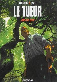Le Tueur. Volume 13, Lignes de fuite