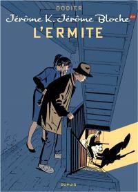 Jérôme K. Jérôme Bloche. Volume 24, L'ermite