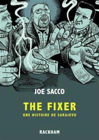 The fixer : une histoire de Sarajevo