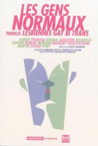 Les gens normaux : paroles lesbiennes, gay, bi, trans