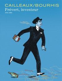 Jacques Prévert, inventeur. Volume 1, Cadavre
