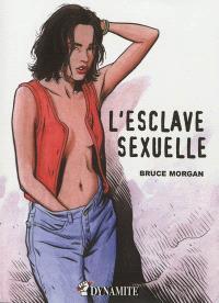Les instincts pervers, L'esclave sexuelle
