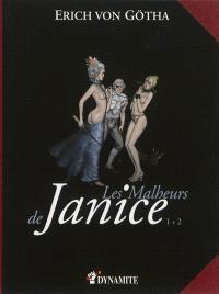 Les malheurs de Janice : intégrale. Volume 1 + 2