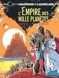 Valérian et Laureline. Volume 2, L'empire des mille planètes