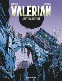 Valérian et Laureline. Volume 3, Le pays sans étoile