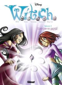 Witch : saison 2. Volume 10, Coeur brisé