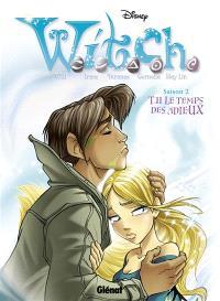 Witch : saison 2. Volume 11, Le temps des adieux