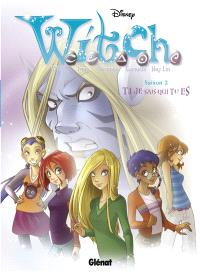 Witch : saison 2. Volume 1, Je sais qui tu es