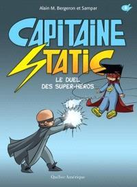 Capitaine Static. Volume 8, Le duel des super-héros