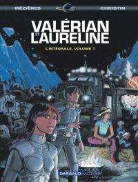 Valérian et Laureline : l'intégrale. Volume 7