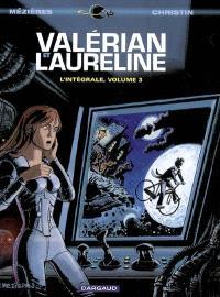 Valérian et Laureline : l'intégrale. Volume 3