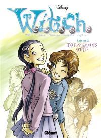 Witch : saison 2. Volume 6, Fragments d'été