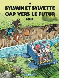 Sylvain et Sylvette. Volume 61, Cap vers le futur