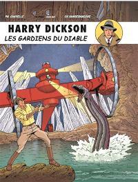 Harry Dickson : d'après Jean Ray. Volume 10, Les gardiens du diable