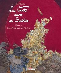 Le vent dans les sables. Volume 5, Du souk dans la casbah