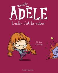 Mortelle Adèle. Volume 2, L'enfer, c'est les autres