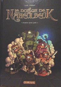 Le donjon de Naheulbeuk. Volume 1, Première saison, partie 1