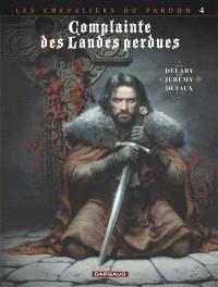 Complainte des landes perdues, Les chevaliers du Pardon. Volume 4, Sill Valt
