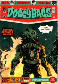 Doggy bags : 3 histoires pour lecteurs avertis. Volume 1