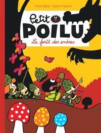 Petit Poilu. Volume 8, La forêt des ombres