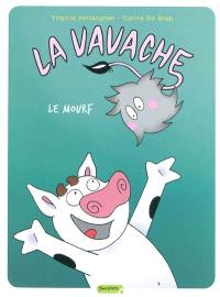 La Vavache. Volume 4, Le mourf