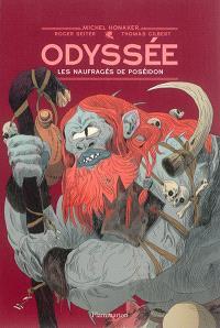 Odyssée. Volume 2, Les naufragés de Poséidon